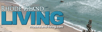 Rhode Island Living Magazine - RI Vacation & Living Guide